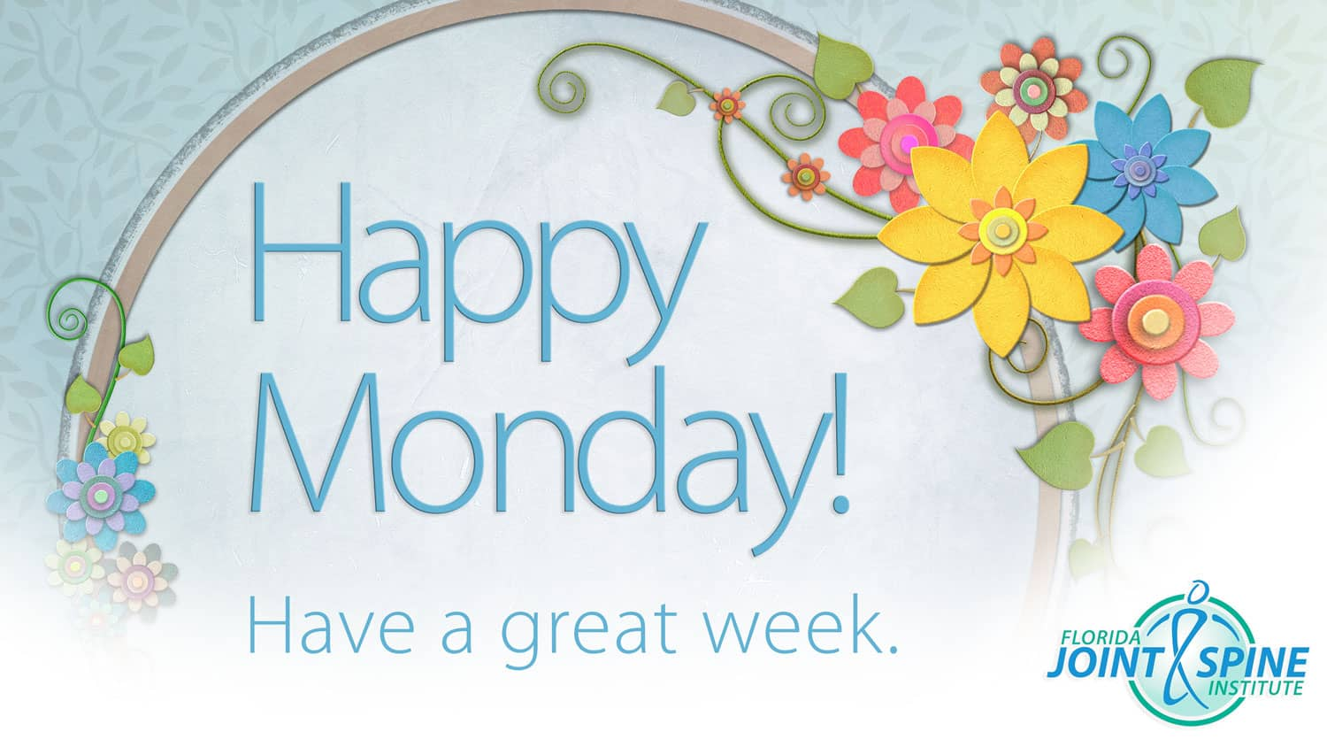Happy Monday Florida Joint And Spine Institute