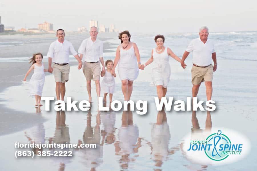 Take long walks